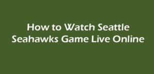 seattle seahawks live stream