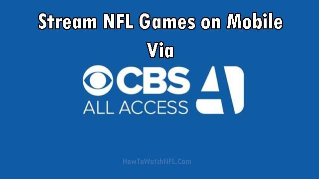 Stream NFL Games on Mobile