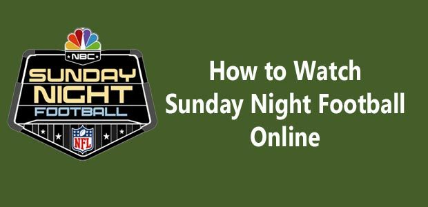 sunday night football live stream