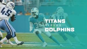 Titans vs Dolphins Live Stream: Game Preview, Start time and TV info
